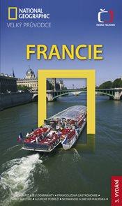 Francie - velký průvodce National Geographic - 3.vydání