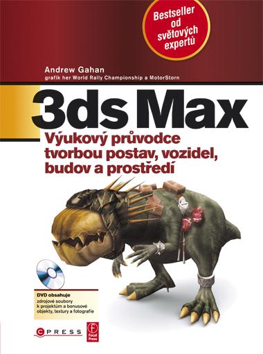 3ds Max + DVD - Gahan Andrew - 197x225 mm, brožovaná