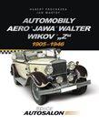 """Automobily Aero, Jawa, Walter, Wikov, """"Z"""" 1905-1946"""