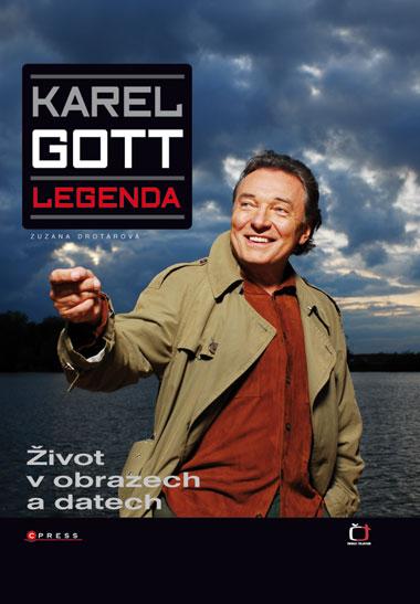 Karel Gott - Legenda - Drotárová Zuzana - 243x310 mm, vázaná