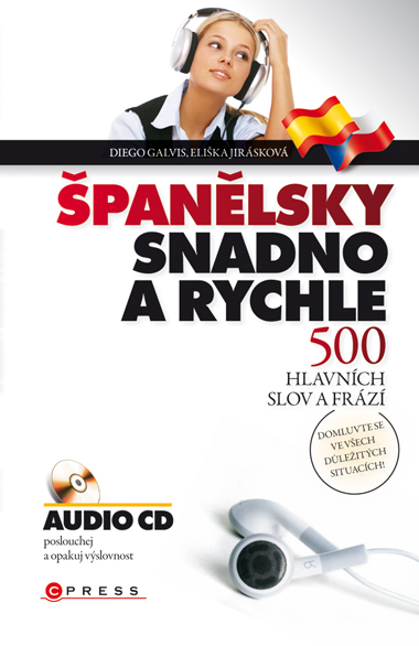 Španělsky snadno a rychle - Kniha + audio CD - Galvis D., Jirásková E. - 123x185, brožovaná