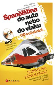 Španělština do auta nebo do vlaku + audio CD