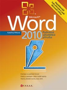 Word 2010 - Podrobná uživatelská příručka