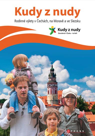 Kudy z nudy - Rodinné výlety v Čechách, na Moravě a ve Slezsku - Eva Obůrková - 17x23 cm