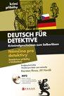 Němčina pro detektivy - Deutsch für Detektive + audio CD /MP3/
