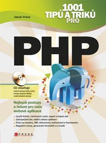 1001 tipů a triků pro PHP + CD-ROM