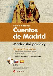 Madridské povídky/Cuentos de Madrid + audio CD /MP3/