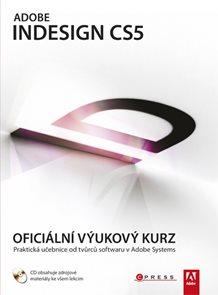 Adobe InDesign CS5 - Oficiální výukový kurz + CD-ROM