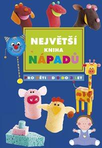 Největší kniha nápadů pro děti