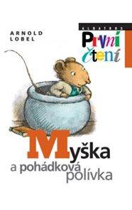 Myška a pohádková polívka / edice První čtení/