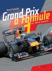 Grand Prix a Formule 1 od roku 1894 do součastnosti