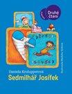 Sedmilhář Josífek / edice druhé čtení/