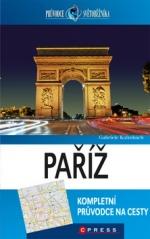 Paříž -  Průvodce světoběžníka
