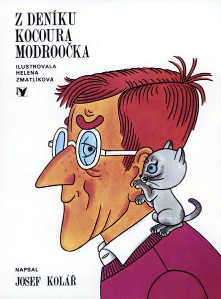Z deníku kocoura Modroočka - Zmatlíková Helena, Kolář Josef