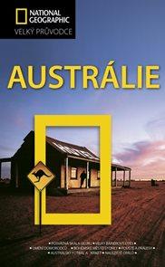 Austrálie - velký průvodce National Geographic - 1.vydání