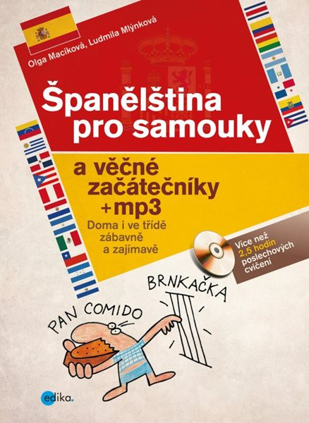 Španělština pro samouky a věčné začátečníky + mp3 - Ludmila Mlýnková, Olga Macíková - 19x26