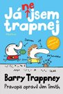 Já nejsem trapnej - Barry Trappney