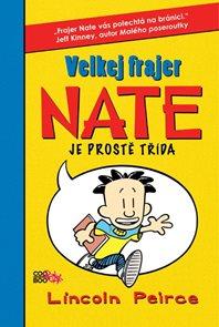 Velkej frajer Nate - je prostě třída