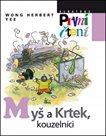 Myš a krtek, kouzelníci (Edice První Čtení)