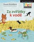 Za zvířátky k vodě - Třetí čtení