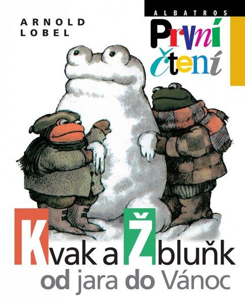 Kvak a Žbluňk od jara do Vánoc - Lobel Arnold - 16x20