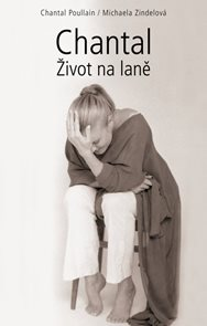 Chantal - Život na laně