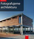 Fotografujeme architekturu