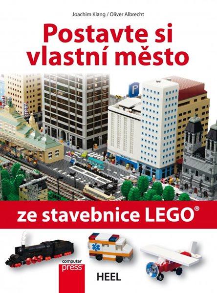 Postavte si vlastní město ze stavebnice LEGO - Joachim Klang, Oliver Albrecht - 20x25