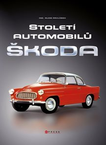 Století automobilů Škoda