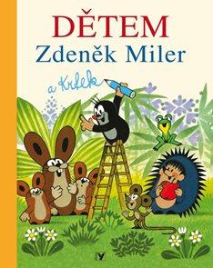 Zdeněk Miler a Krtek Dětem