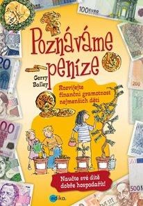 Poznáváme peníze. Rozvíjejte finanční gramotnost nejmenších dětí