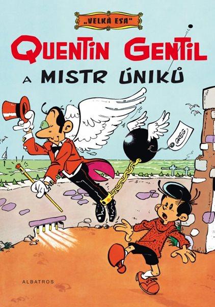 Velká esa 1 - Quentin Gentil a mistr úniků - Greg - 21x30