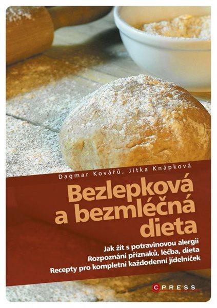 Bezlepková a bezmléčná dieta - Jitka Knápková, Dagmar Kovářů - 15x21