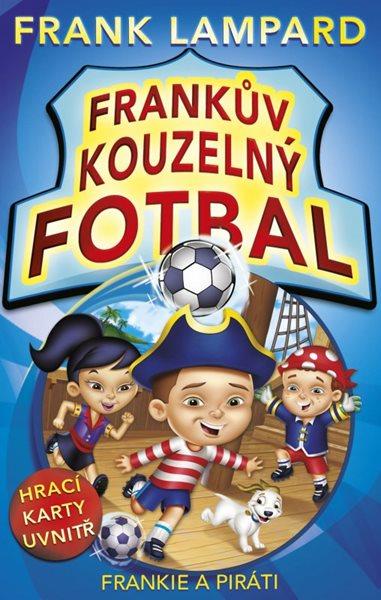 Frankův kouzelný fotbal - Frankie a piráti - Frank Lampard - 13x20