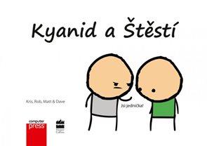Kyanid a Štěstí - Jsi jednička!