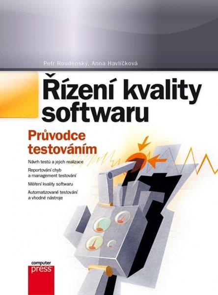 Řízení kvality softwaru - Petr Roudenský, Anna Havlíčková - 17x23