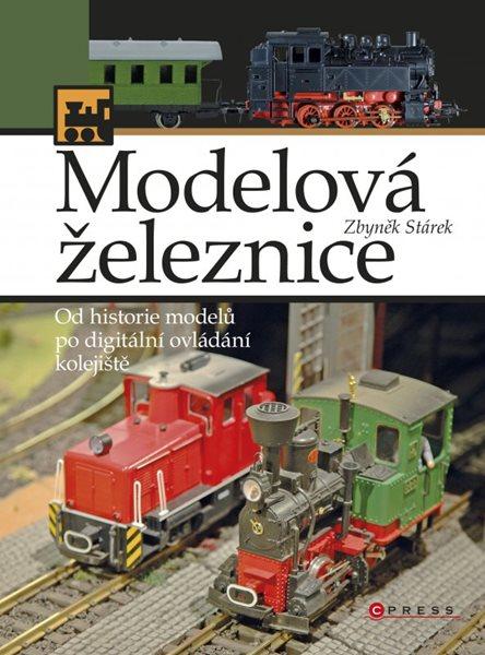 Modelová železnice - Zbyněk Stárek - 17x23