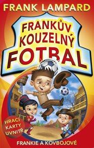 Frankův kouzelný fotbal 3 - Frankie a kovbojové
