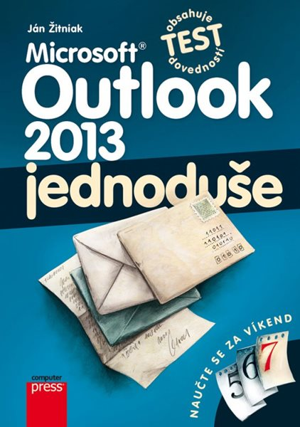 Microsoft Outlook 2013: Jednoduše - Ján Žitniak - 15x21