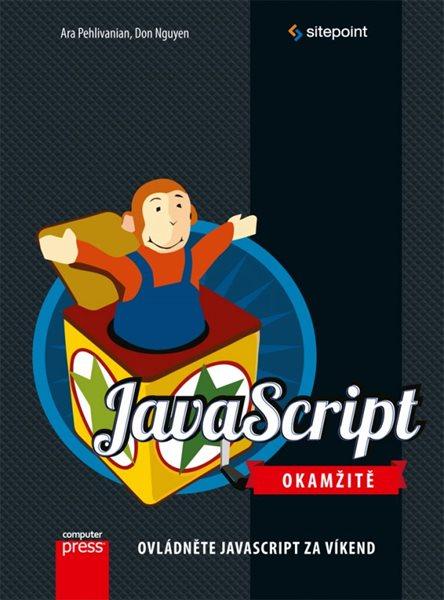 JavaScript Okamžitě - Ara Pehlivanian, Don Nguyen - 17x23