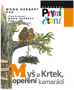 Myš a Krtek, opeření kamarádi (edice První Čtení)