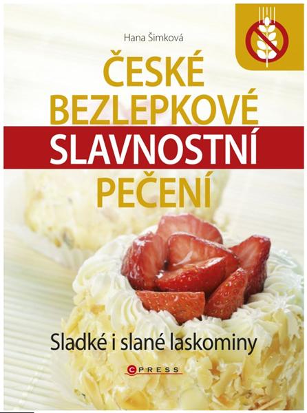 České bezlepkové slavnostní pečení - Hana Šimková - 17x23 cm