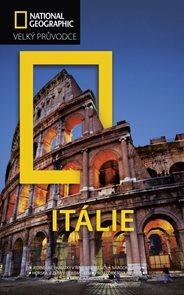Itálie - Velký průvodce National Geographic