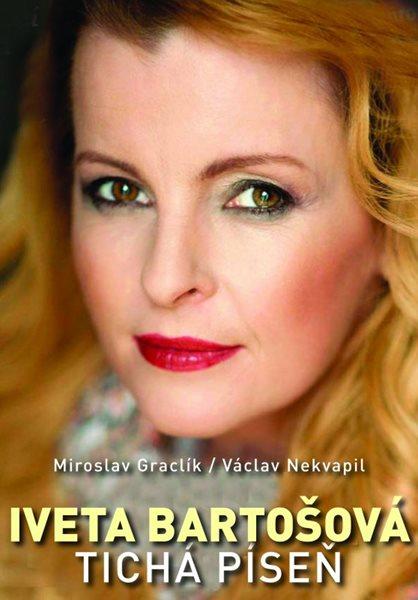 Iveta Bartošová: tichá píseň - Václav Nekvapil - 15x21