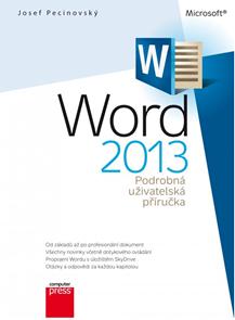 Microsoft Word 2013 Podrobná uživatelská příručka