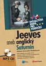Jeeves aneb anglický Saturnin + CD