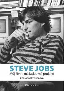 Steve Jobs - můj život, má láska, mé prokletí