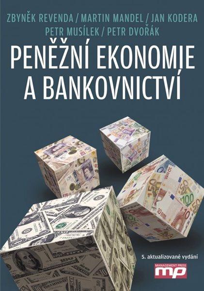 Peněžní ekonomie a bankovnictví - Zbyněk Revenda a kol. - 16x23