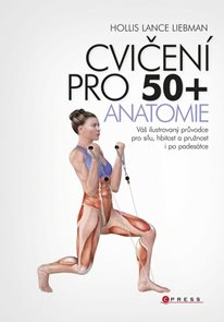 Cvičení pro 50+ anatomie