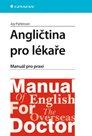 Angličtina pro lékaře - manuál pro praxi